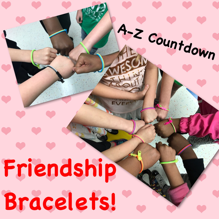 "My class was on ""F"" Wednesday for our A-Z Countdown. A parent donated these awesome friendship bracelets that zip! :)"